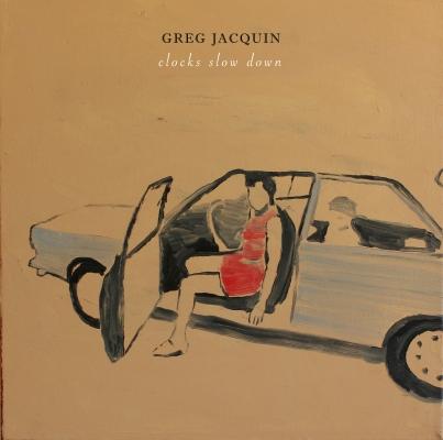 GregJacquin-ClocksSlowDownAlbumArt